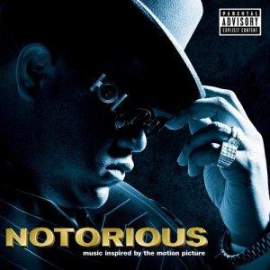 Notorious / Ноториус (2009) OST