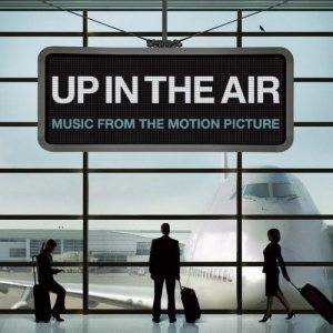 Мне бы в небо / Up in the Air OST (2009)