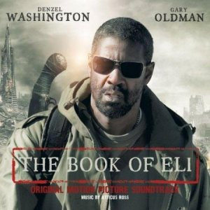 Книга Илая / The Book Of Eli OST by Atticus Ross (2010)