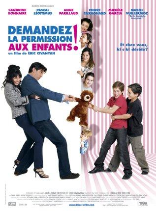 Постер к фильму Спросите разрешение детей!
